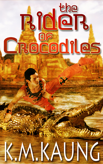 The Rider of Crocodiles by K.M. Kaung