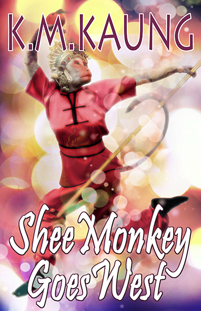Shee Monkey Goes West by K.M. Kaung